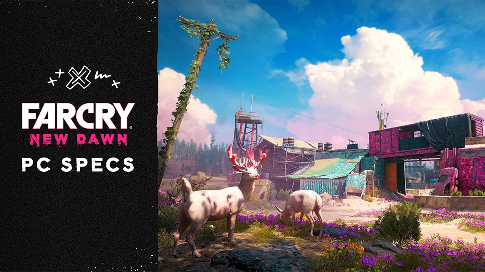 Far Cry New Dawn Pc Specs And System Requirements Detailed
