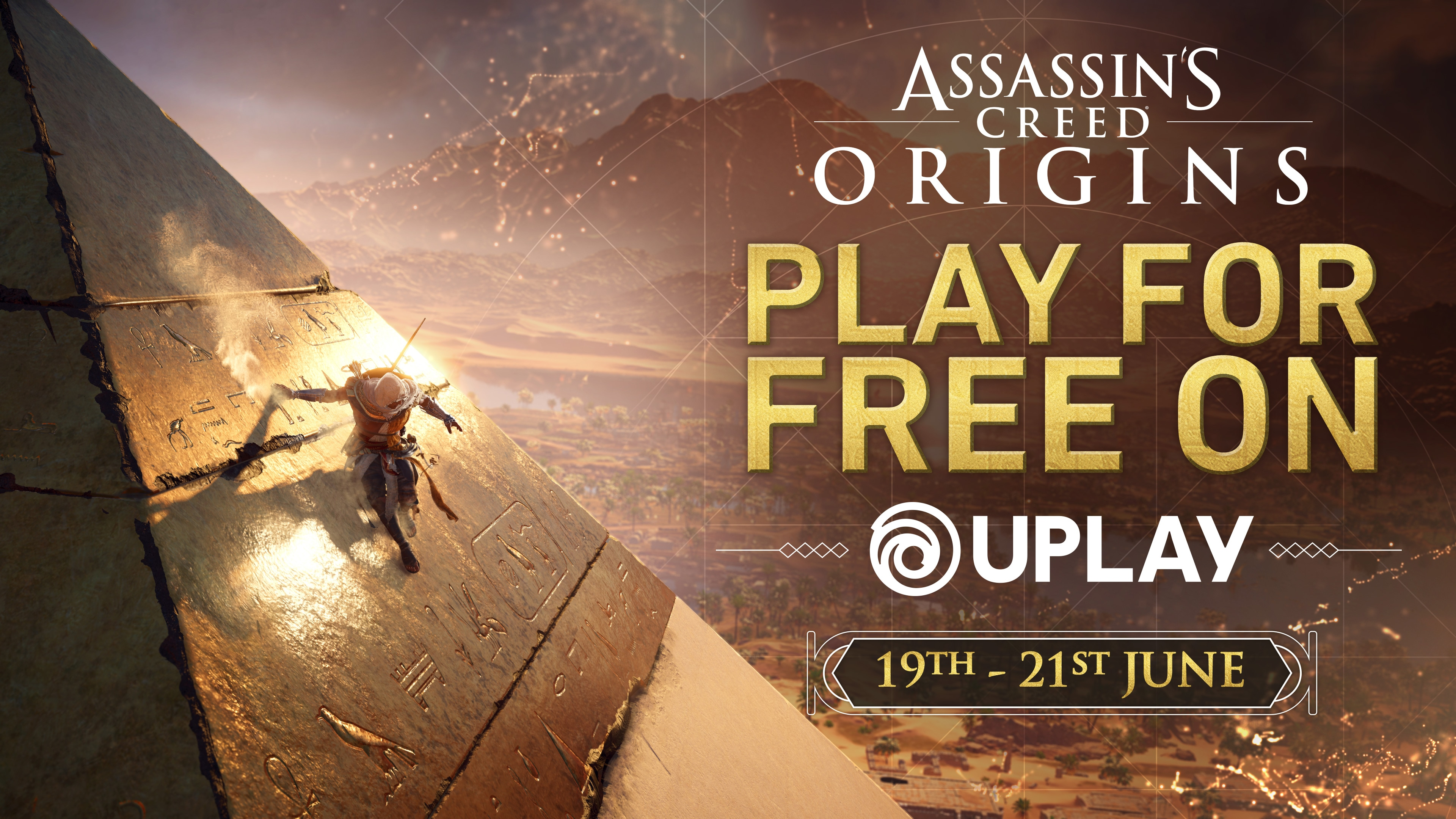 PLAY ASSASSIN'S CREED ORIGINS FOR FREE ON UPLAY THIS WEEKEND