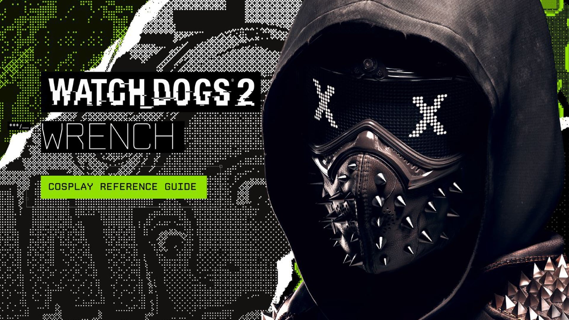 Watch Dogs 2 Wrench Fanart: Watch Dogs 2 Wrench Cosplay Guide