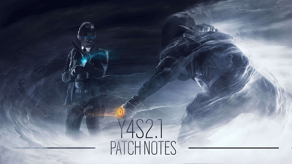 Y4S2 1 Patch Notes | News Details | Tom Clancy's Rainbow Six Siege