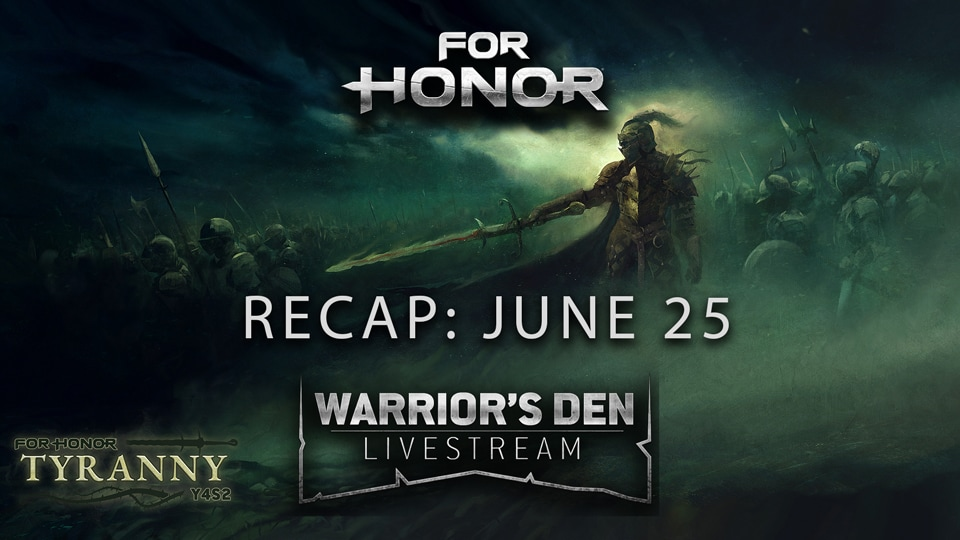 For-Honor---WD-Recap-June-25