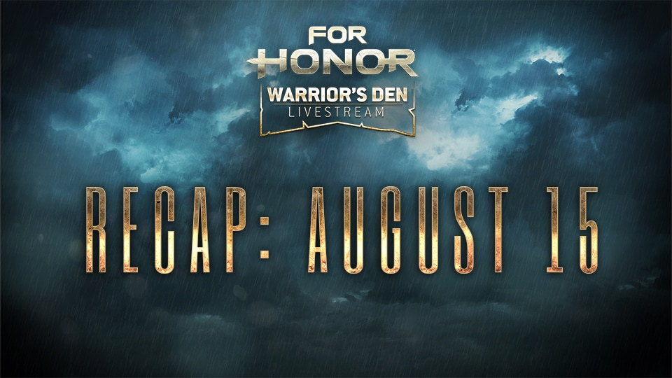 Warrior's Den_August_15_Recap