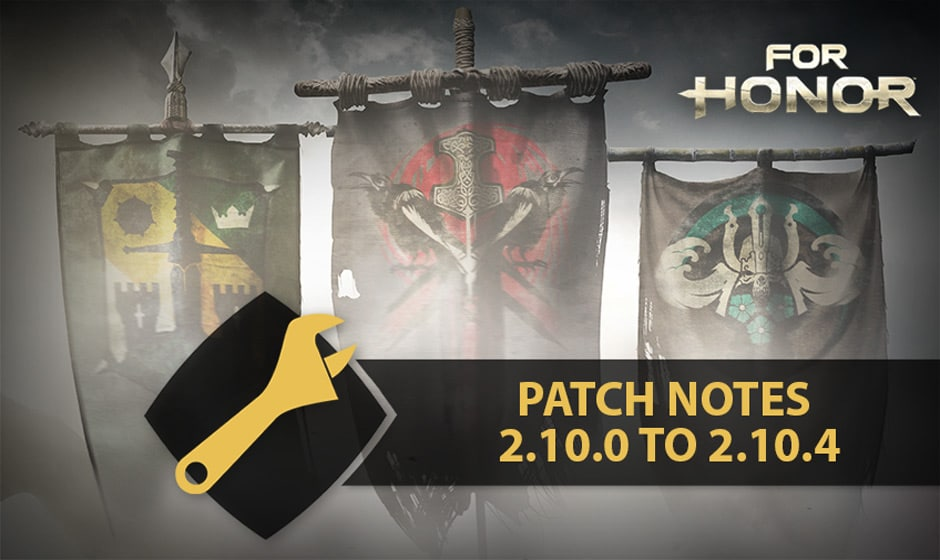 PATCH NOTES 2 10 0 TO 2 10 4 | Ubisoft (US)