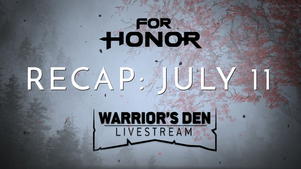 Warrior's Den Recap - July 11