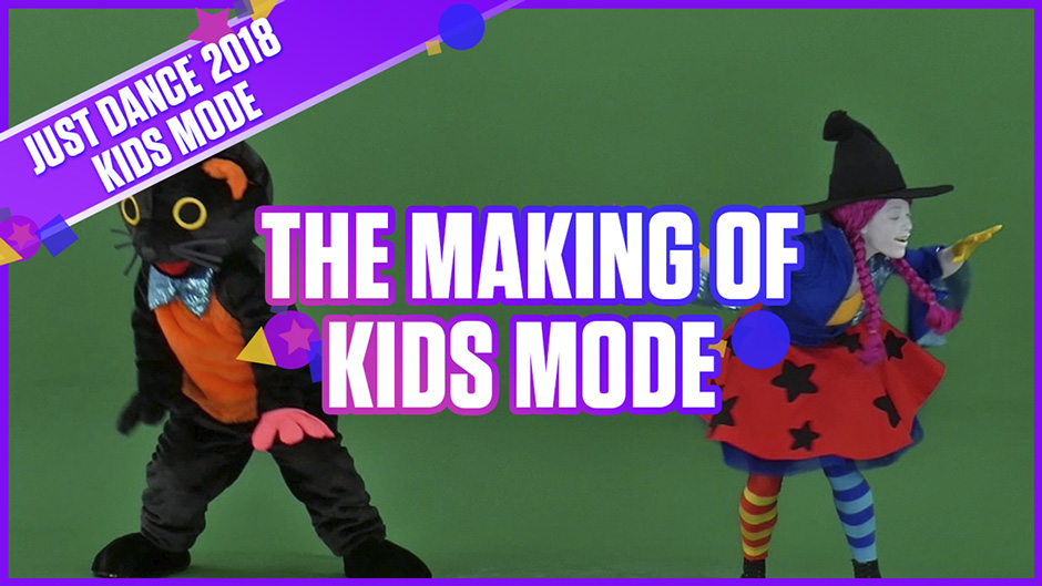 Just Dance 2018 - Behind The Scenes Kids Mode