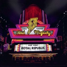 ROYAL REPUBLIC - STOP MOVIN'