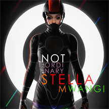 STELLA MWANGI - Not Your Ordinary