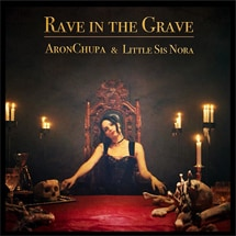 AronChupa Ft. Little Sis Nora - Rave In The Grave