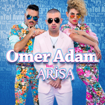 OMER ADAM FT. ARISA - TEL AVIV