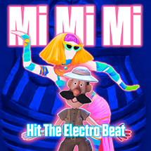HIT THE ELECTRO BEAT - Mi Mi Mi