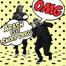ARASH FT. SNOOP DOGG - OMG