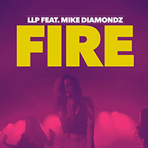 LLP FT. MIKE DIAMONDZ - Fire
