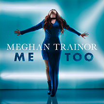 Meghan Trainor - Mee Too