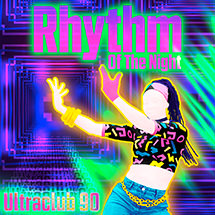 ULTRACLUB 90 - Rhythm Of The Night
